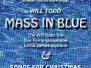 Mass in Blue / Christmas Concert - 5 December 2015